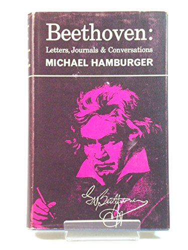 9780224610742: Beethoven: Letters, Journals & Conversations