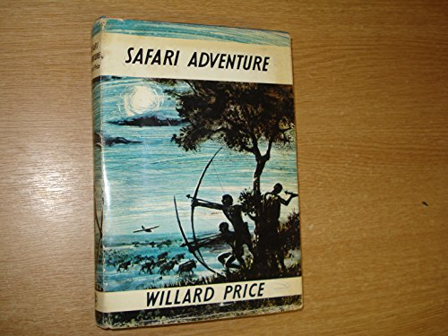 9780224610872: Safari Adventure