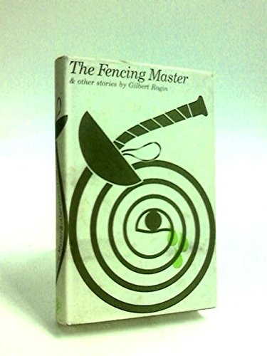 9780224611176: The Fencing Master