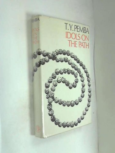 9780224611251: Idols of the Path