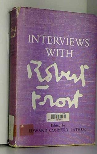 9780224611664: Interviews with Robert Frost