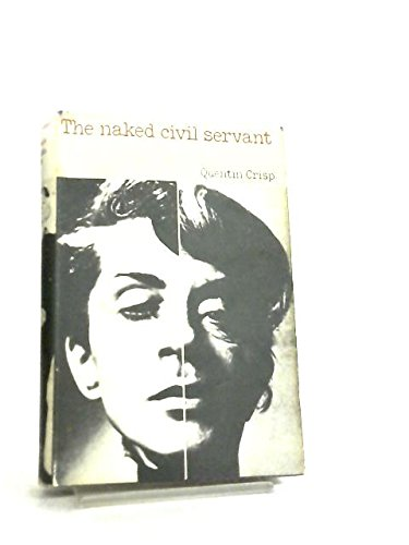 The Naked Civil Servant: Crisp, Quentin