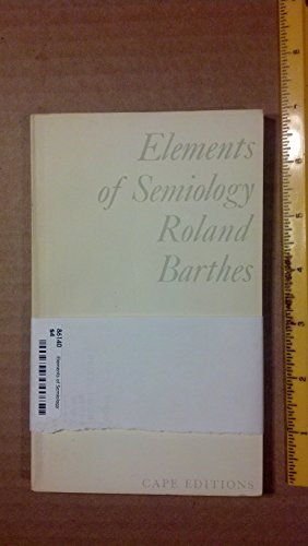 9780224612692: ELEMENTS OF SEMIOLOGY (CAPE EDITIONS)