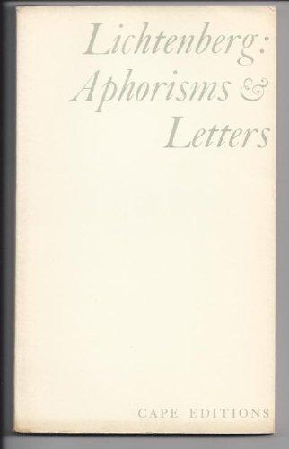Lichtenberg: Aphorisms & Letters - Cape Editions: Georg Christoph Lichtenberg