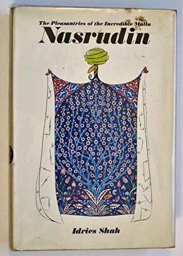 9780224613118: The Pleasantries of the Incredible Mulla Nasrudin