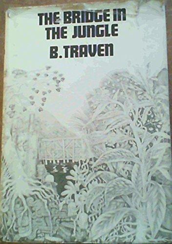 9780224613255: The Bridge in the Jungle