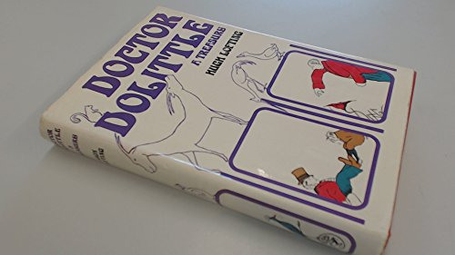 9780224613330: Doctor Dolittle: a treasury