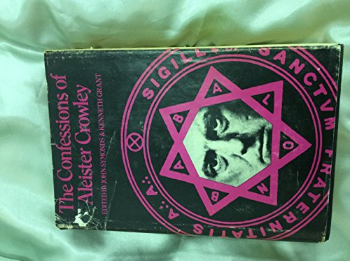 9780224613347: Confessions of Aleister Crowley: An Autobiography