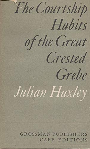 9780224613361: Courtship Habits of the Great Crested Grebe (Cape Editions)