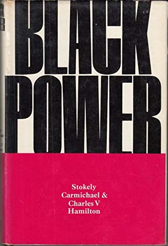 9780224613590: Black Power: The Politics of Liberation in America
