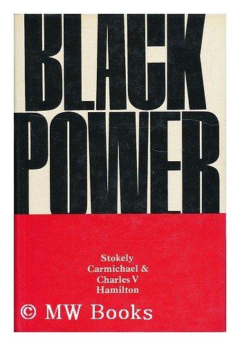 9780224613590: Black Power: The Politics of Liberation in America