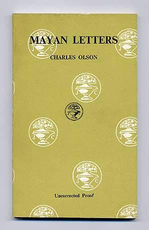 Mayan Letters (Cape Editions): Charles Olson (Robert