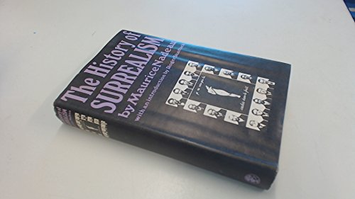 9780224613903: The History of Surrealism
