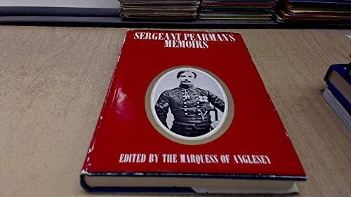 Sergeant Pearman's Memoirs: John Pearman