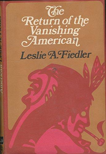 9780224615280: Return of the Vanishing American