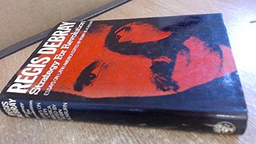 Strategy for Revolution: Essays on Latin America: Debray, Regis