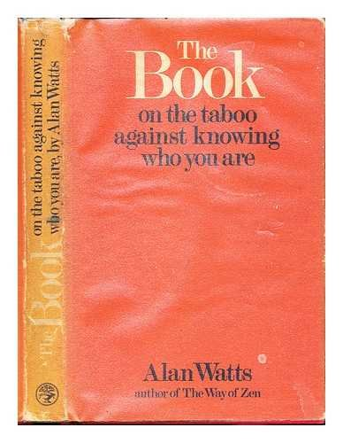 9780224615990: The Book on the Taboo Against Knowing Who You Are