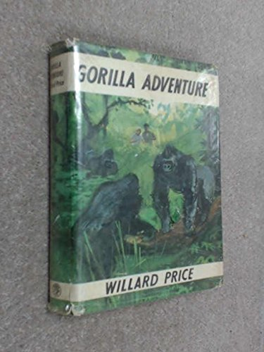 9780224616362: Gorilla Adventure
