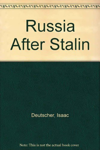 9780224616409: Russia After Stalin
