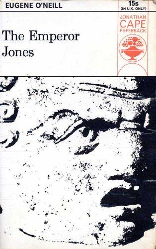 9780224616416: The Emperor Jones (Collected Plays, Vol. 1)