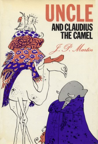 9780224616430: Uncle and Claudius the Camel