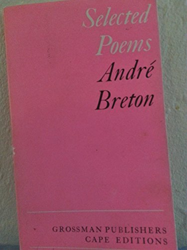 Selected Poems (Cape Editions): Breton, Andre