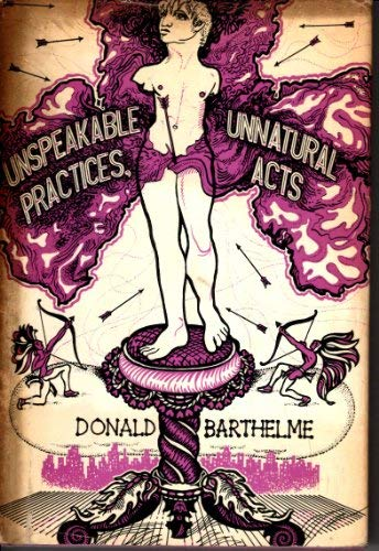 9780224616461: Unspeakable Practices, Unnatural Acts