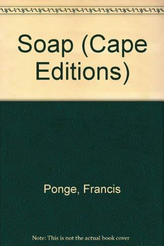SOAP: PONGE, Francis; DUNLAP, Lane (Translator)