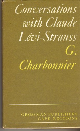 9780224616669: Conversations with Claude Levi-Strauss (Cape Editions)