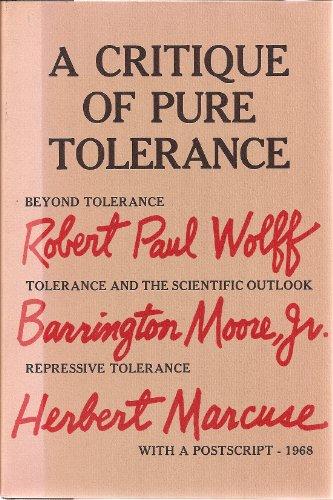 9780224616874: Critique of Pure Tolerance (Cape Editions)