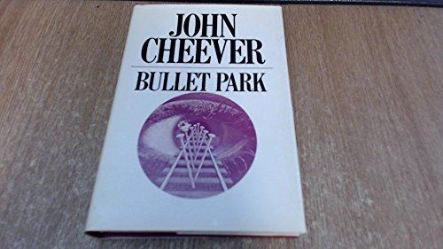 9780224617185: Bullet Park