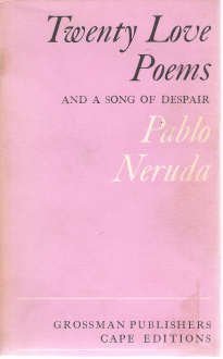 9780224617246: Twenty love poems and a song of despair