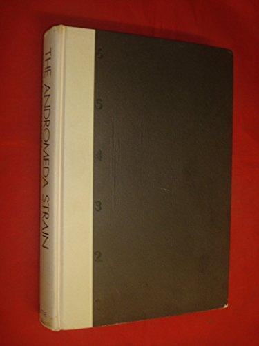 The Andromeda Strain: Michael Crichton