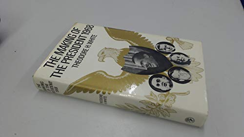 9780224617963: The Making Of The President 1968