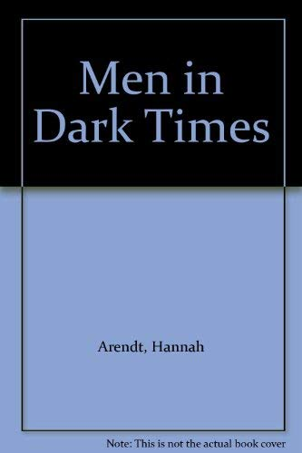 9780224618120: Men in Dark Times