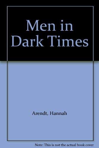Men in Dark Times: Hannah Arendt