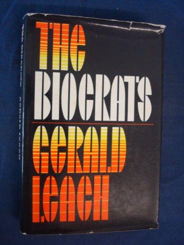 9780224618151: The Biocrats
