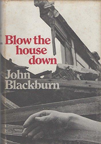 Blow the House Down: Blackburn, John