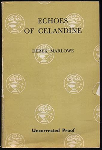 9780224618519: Echoes of Celandine