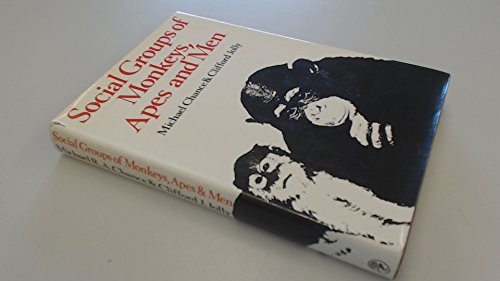9780224618700: Social Groups of Monkeys, Apes and Men