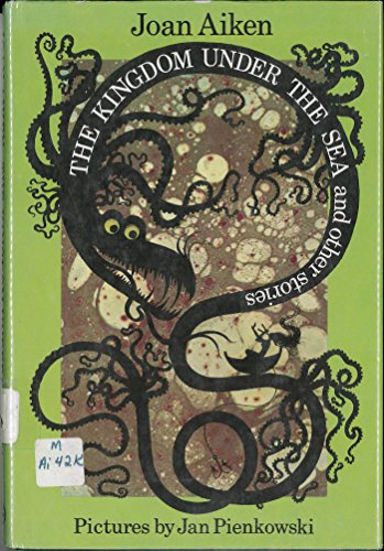 9780224618823: The Kingdom Under the Sea and Other Stories