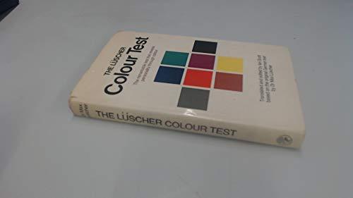 The Luscher Colour Test: Luscher, Max; Scott,
