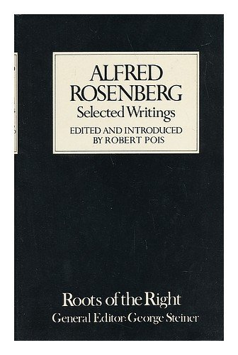 Alfred Rosenberg: Selected Writings