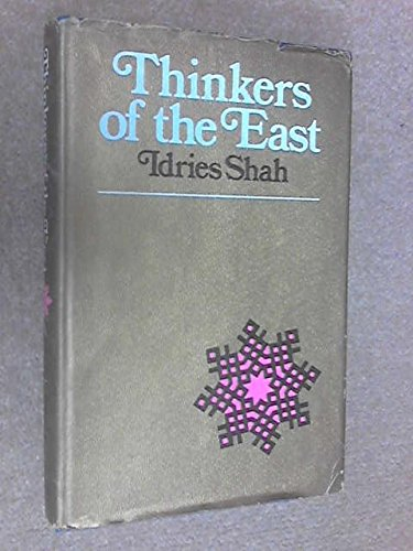 9780224619127: Thinkers of the East: Studies in Experientialism