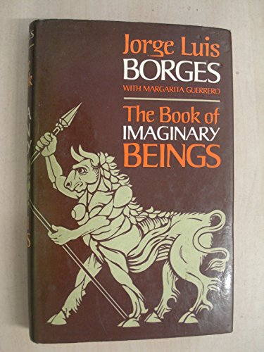 9780224619134: The Book of Imaginary Beings
