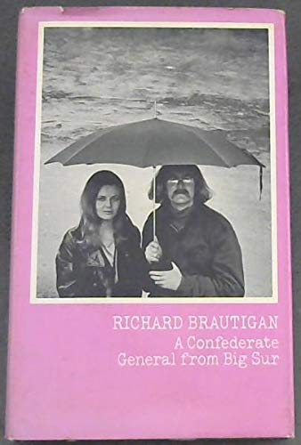 9780224619233: A Confederate General from Big Sur