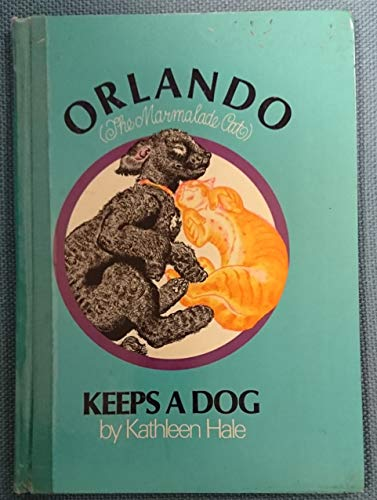 9780224619271: Orlando (the Marmalade Cat) Keeps a Dog