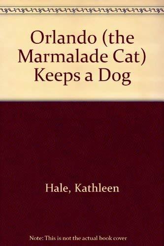 9780224619271: Orlando (the Marmalade Cat) Keeps a Dog