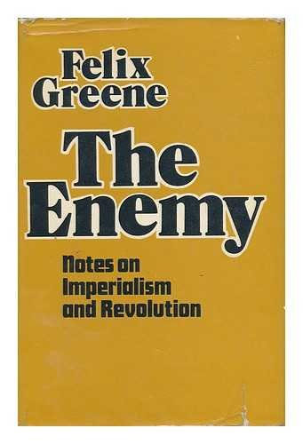 The Enemy: Some Notes on the Nature of Contemporary Imperialism