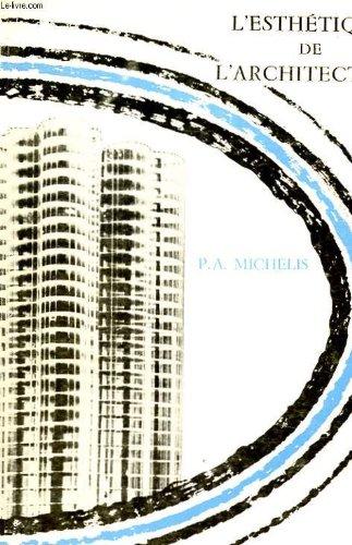 L'esthetique de l'architecture MICHELIS P. A.